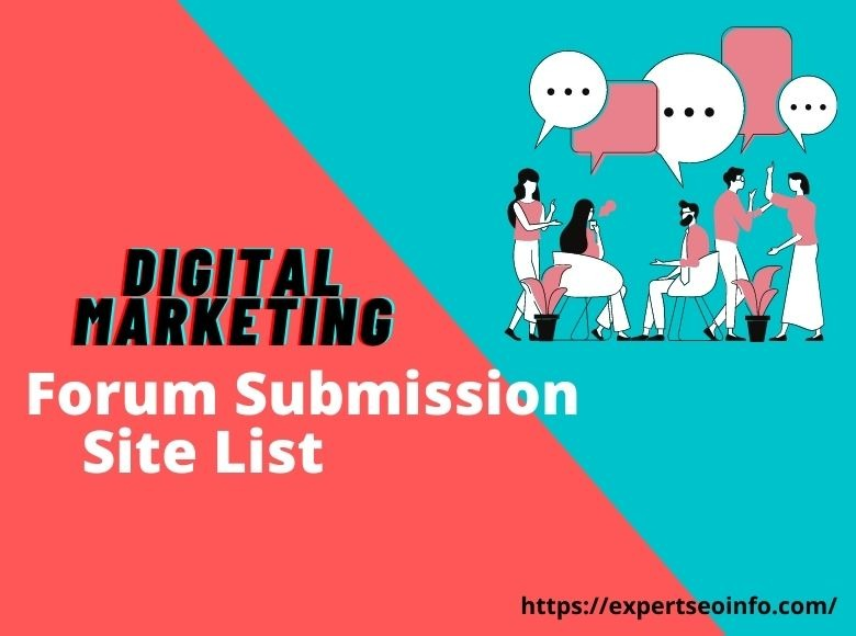 Digital Marketing Forum Submission Site List