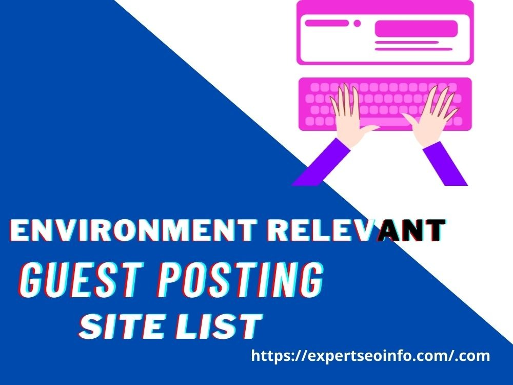 environment guest posting site list
