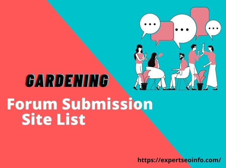 gardening Forum Submission Site List